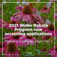 2021 water rebate program accepting applications; watering schedules begin May 1