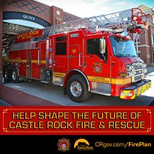 Help shape the future of Castle Rock Fire and Rescue