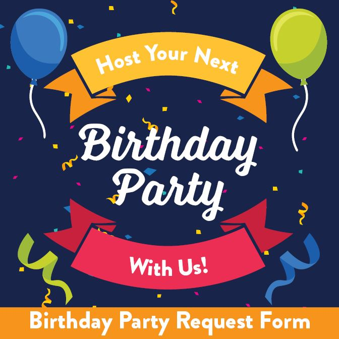 B-day Party Request Form graphic